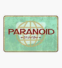 Paranoid Photographic Print