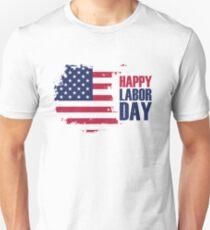 Happy Labor Day, USA! T-Shirt