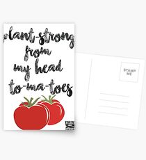 Plant-Strong From My Head To-Ma-Toes Postcards