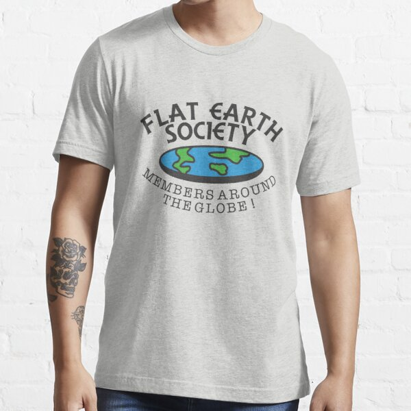 Flat Earth Society - Members Around The Globe Essential T-Shirt