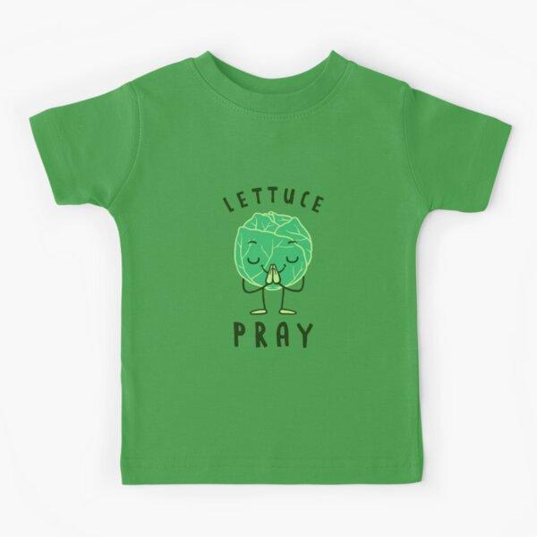 Lettuce Pray Kids T-Shirt