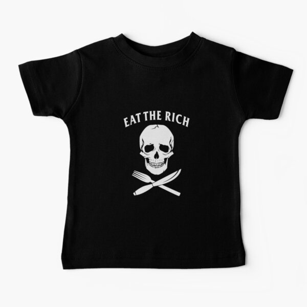 Eat The Rich Baby T-Shirt