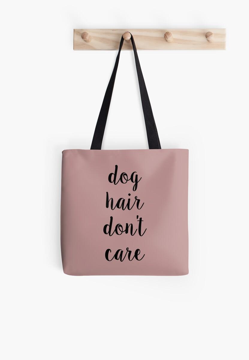 Dog Hair Don t Care