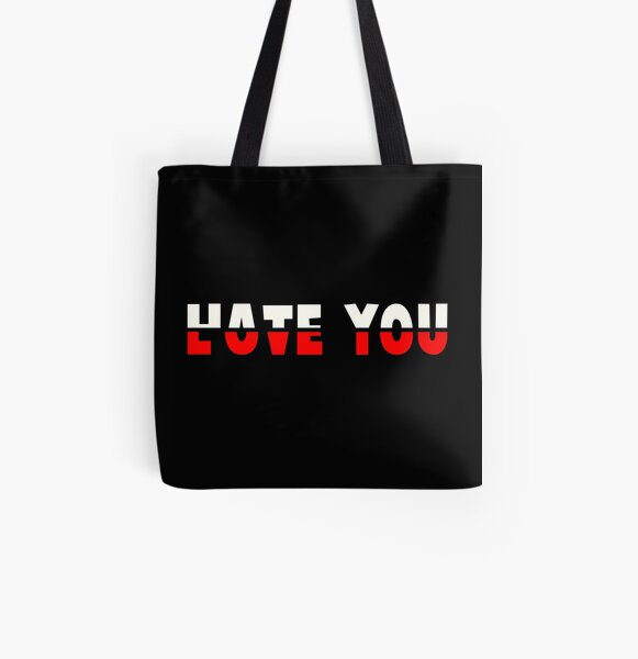 HATE YOU - LOVE YOU All Over Print Tote Bag