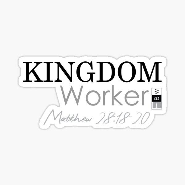 KINGDOM WORKER, Matthew 28:18-20 Sticker