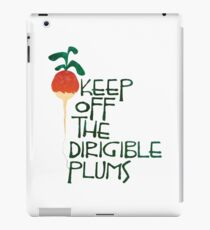 Keep Off the Dirigible Plums iPad Case/Skin