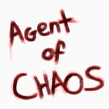 Agent Of Chaos by worksforme