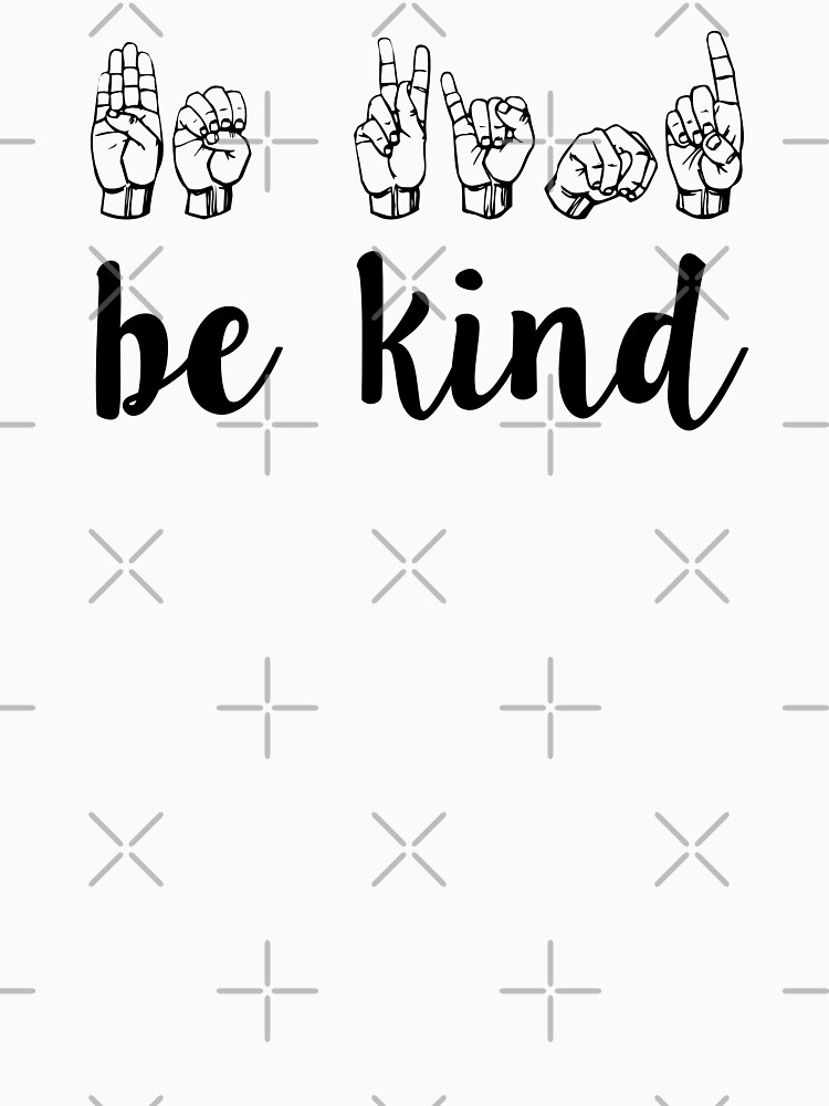 be kind by MadEDesigns