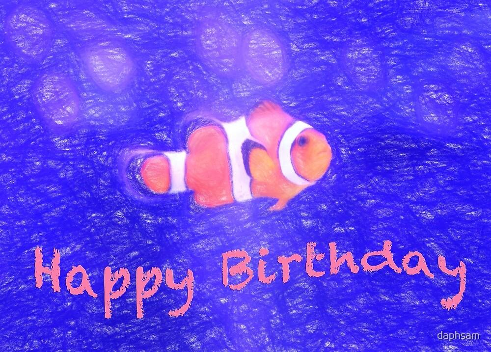 Happy Birthday Clown Fish Card by daphsam