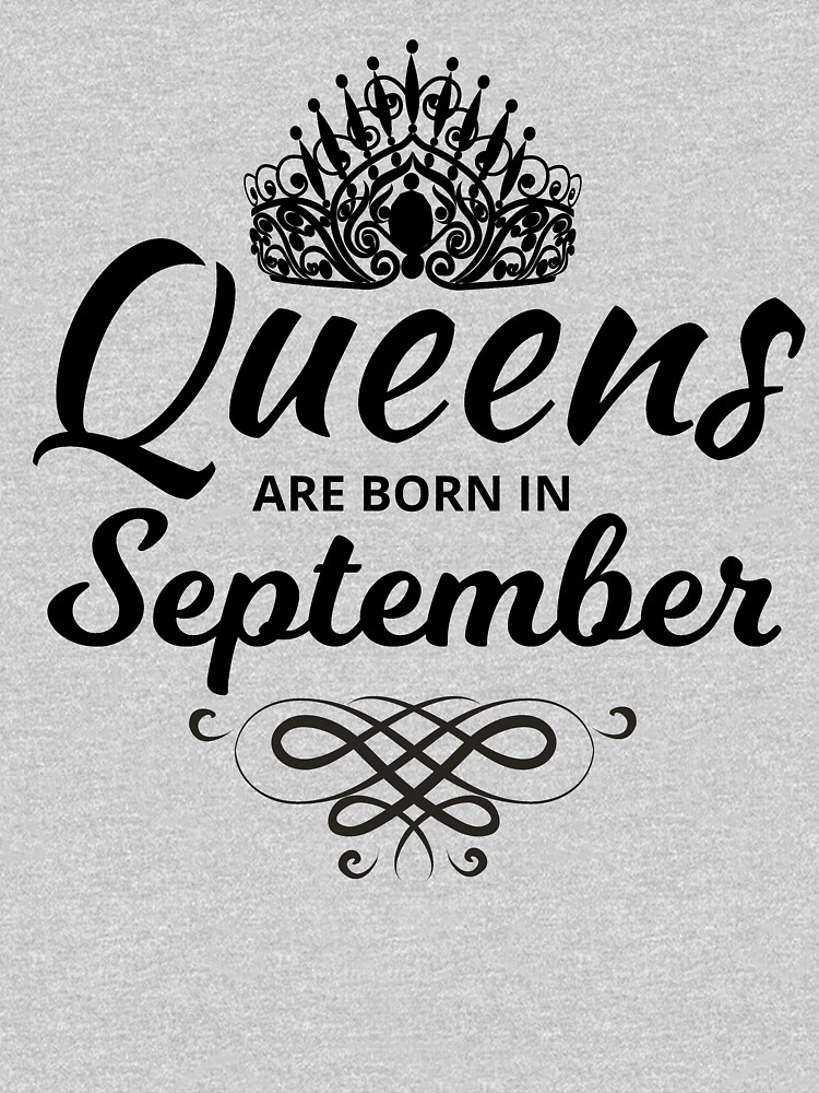 Queens are Born in September by Katnovations