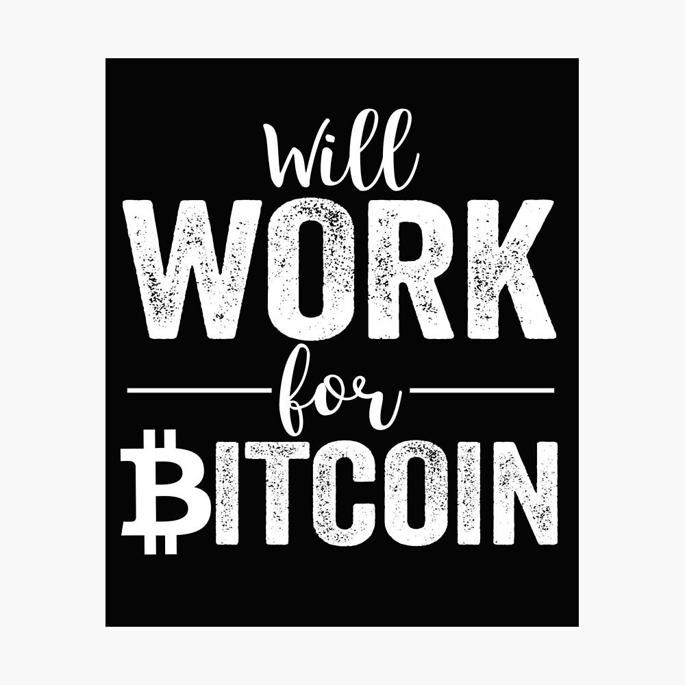 Wird für Bitcoin arbeiten Fotodruck