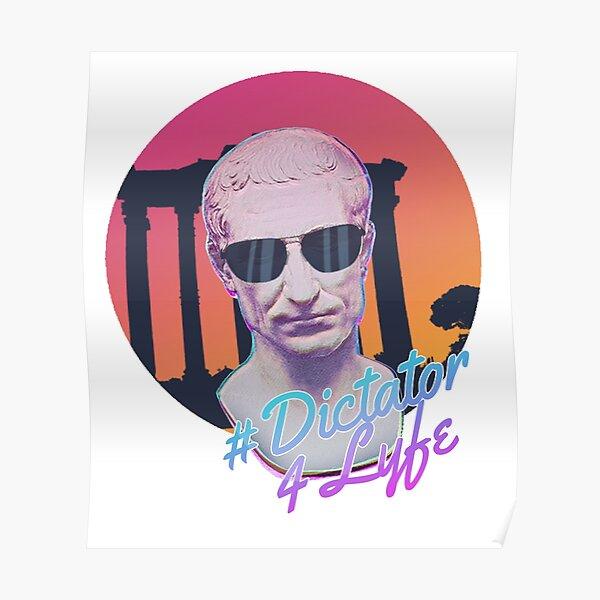 Dictator 4 Lyfe Poster
