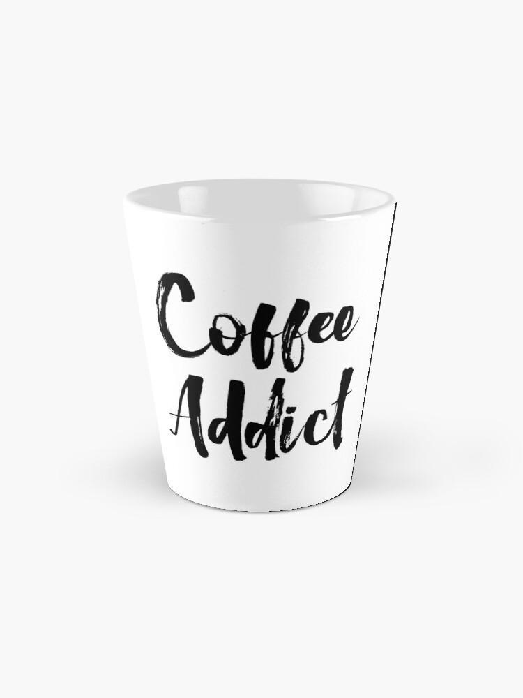 Alternate view of Coffee Addict Mug