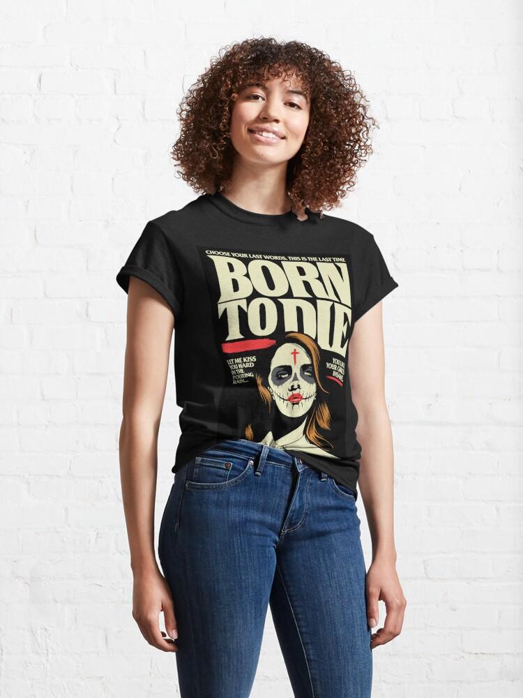 Alternate view of Born Classic T-Shirt