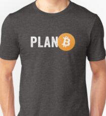 Plan B Unisex T-Shirt