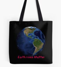 Earth Lives Matter - Red Tote Bag