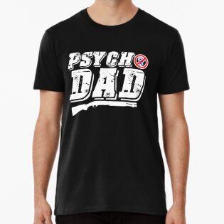 5c623134 Psycho Dad