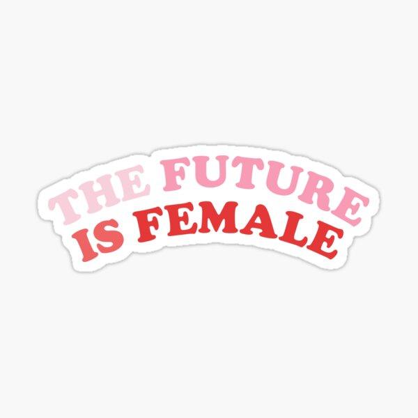 L'avenir est féminin Sticker