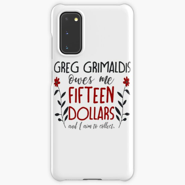 you better believe, greg grimaldis (redux) Samsung Galaxy Snap Case