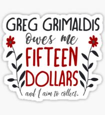 you better believe, greg grimaldis (redux) Sticker