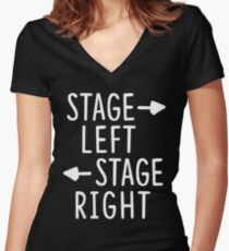stage left stage right theatre shirt Women's Fitted V-Neck T-Shirt