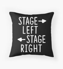 stage left stage right theatre shirt Throw Pillow