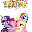 Happy Birthday with My Little Pony! by AuraRinoa
