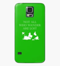 Not All Who Wander Are Lost Case/Skin for Samsung Galaxy