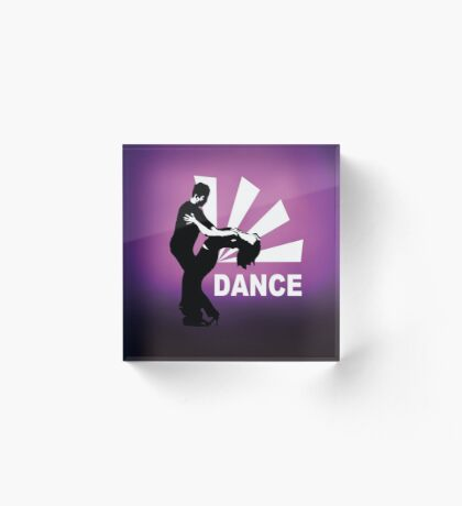 lets dance and have fun Acrylic Block