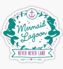 Mermaid Lagoon // Never Land // Peter Pan Sticker