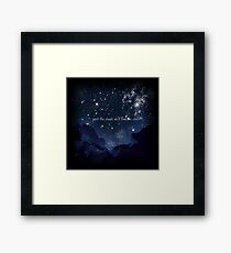 Past the clouds we'll find the stars Framed Print
