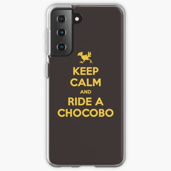Keep Calm and Ride a Chocobo Samsung Galaxy Soft Case