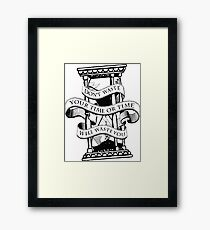 do not waste your time Framed Print