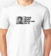 Der junge Stalin hat mich dazu gebracht, es zu tun Slim Fit T-Shirt