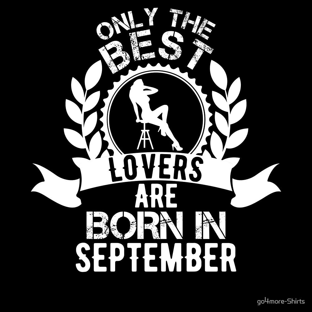 Best Lovers Are Born In September Birthday Shirt Gift