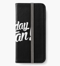 slogan iPhone Wallet/Case/Skin