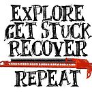 Explore, Get Stuck, Recover, Repeat by landcruising