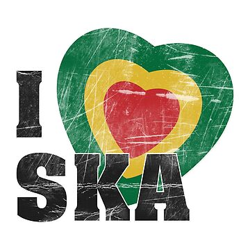 I LOVE SKA by EvilGravy