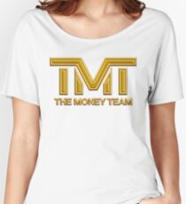 The Money Team (TMT - Floyd Mayweather): Golden Edition Women's Relaxed Fit T-Shirt