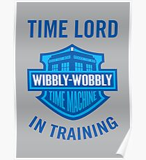 Time Lord in Training Poster