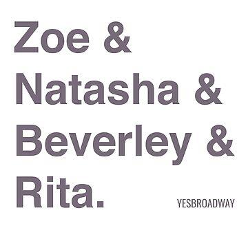 Zoe & Natasha & Beverley & Rita by yesbroadway