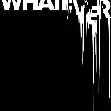 whatever by 7115