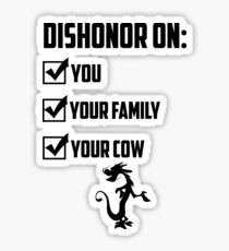 Dishonor On You Sticker