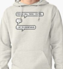 Up to something Pullover Hoodie