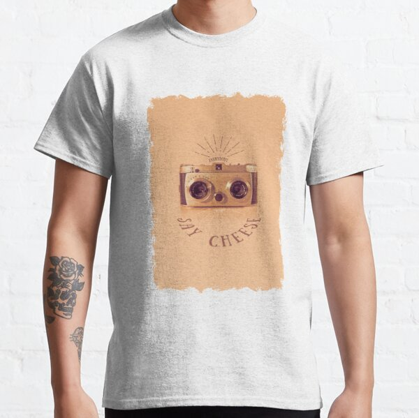 Everybody - Say Cheese Classic T-Shirt
