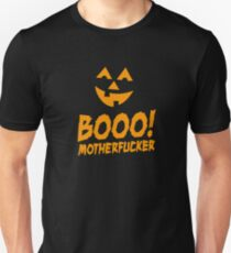 Booo Motherfucker  T-Shirt