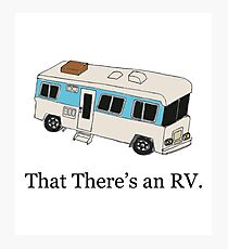 That There's an RV Photographic Print