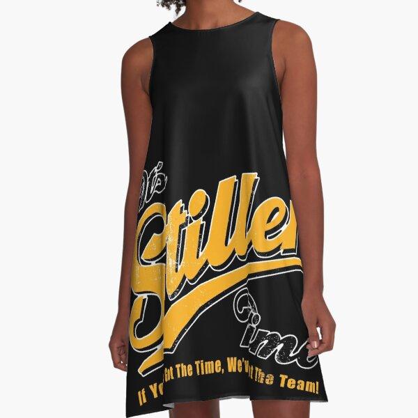 It's Stiller Time! A-Line Dress