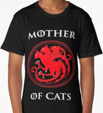 MOTHER OF CATS-GAME OF THRONES Long T-Shirt