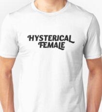 Hysterical Female, Feminist, Feminism, Girl Power Unisex T-Shirt